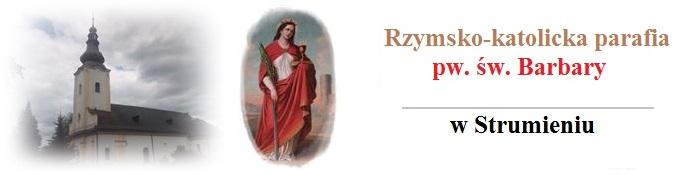 Rzymskokatolicka Parafia św. Barbary w Strumieniu